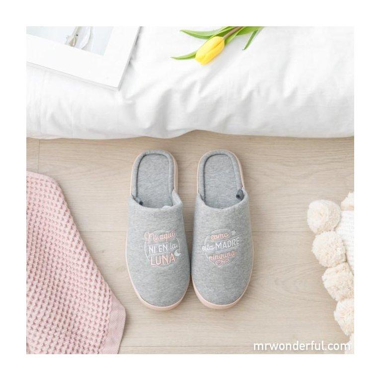 """Zapatillas para mamá """"¡Como esta madre, ninguna!"""" - Mr. Wonderful"""